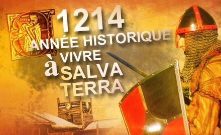 1214...une année Historique à vivre à Salva Terra